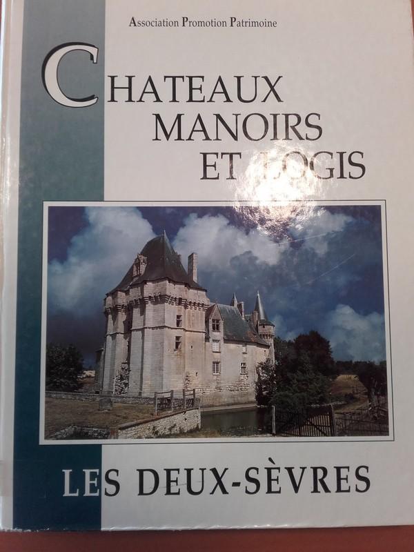 Châteaux , Manoirs et Logis