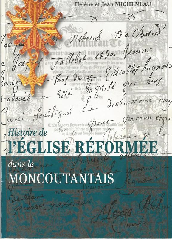 Histoire de l'église réformée dans le Moncoutantais